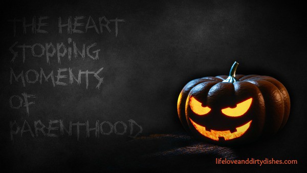 Image of a scary pumkin with the text the heart stopping moments of parenthood