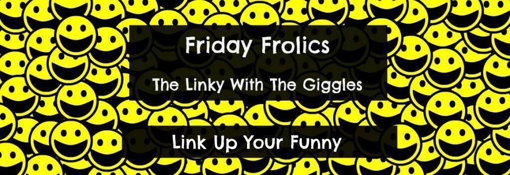 Friday Frolics Image