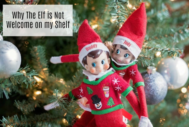 no elf on the shelf not welcome
