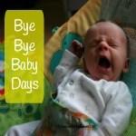 Bye Bye Baby Days Thumbnail