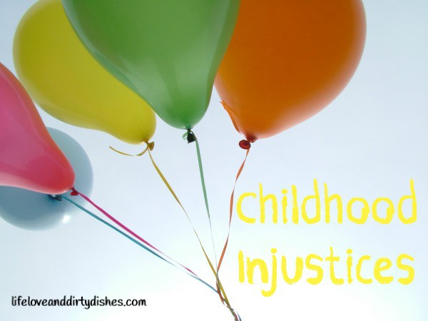 childhood injustices