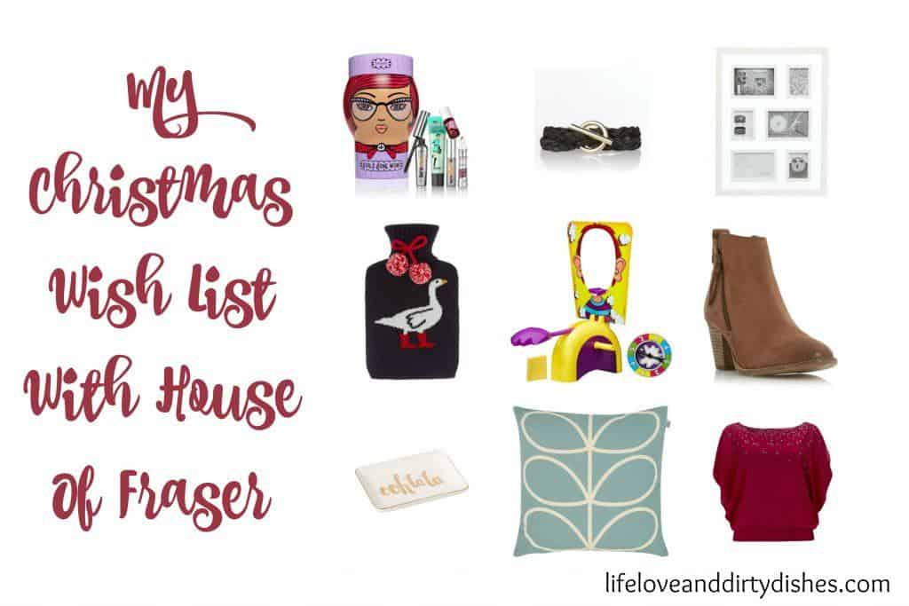 Images of House of Fraser products in my Christmas wish list