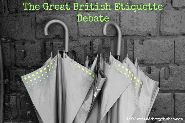 The Great British Etiquette debate written on an image of umbrellas