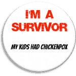 I'm a survivor chickenpox badge