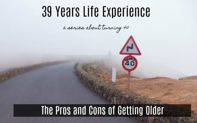pros and cons of getting older