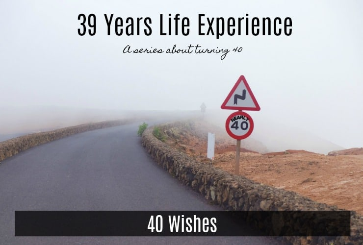 40 wishes