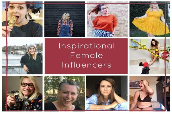 Female Influencers who inspire me