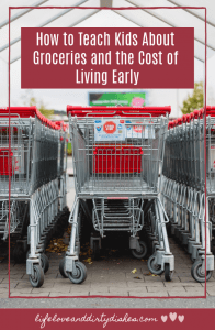 How to Teach Kids About Groceries and the Cost of Living Early.  Use everyday situations like the supermarket to teach your children about money and the cost of living.
