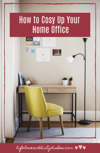How to Cosy Up Your Home Office.  Create a work space that you can enjoy and be productive in, in your home.