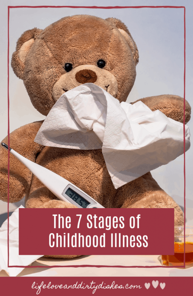 From grumpy, to clingy, and back to grumpy.  These are the 7 stages of childhood illness that kids go through causing us parents anxiety, stress and relief.  But we do get some lovely cuddles.