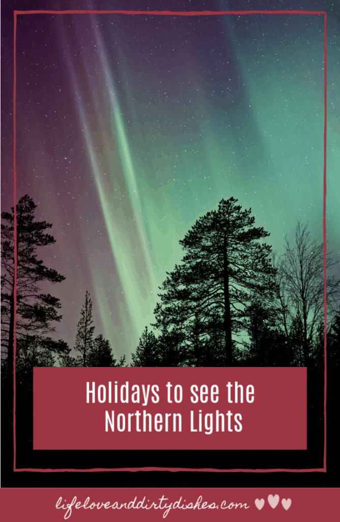 Aurora Borealis are a bucket list thing to see.  Check out these family holiday destinations where you could witness the Northern Lights.
