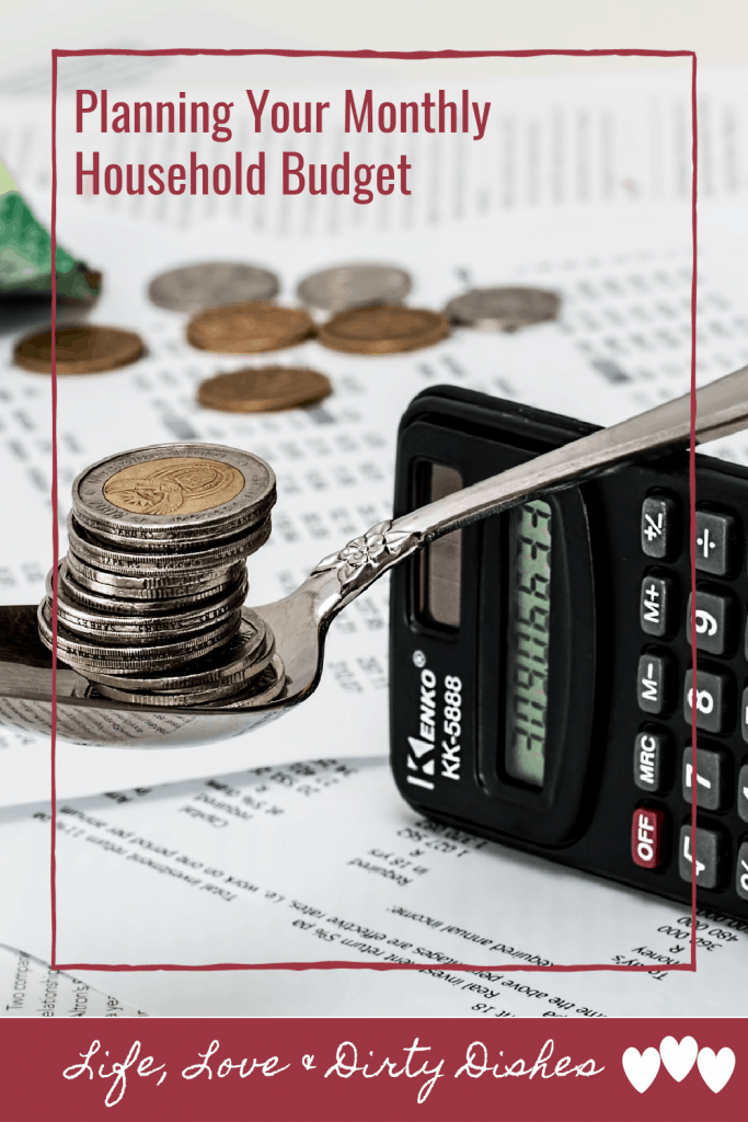 how to plan your monthly household budget so you can save money, avoid debt, and still have fun!
